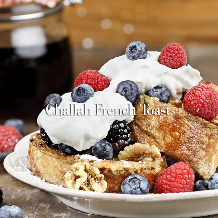 French Toast and Fresh Berries