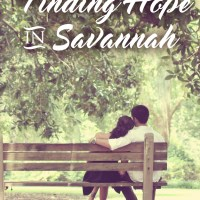 Finding Hope In Savanah