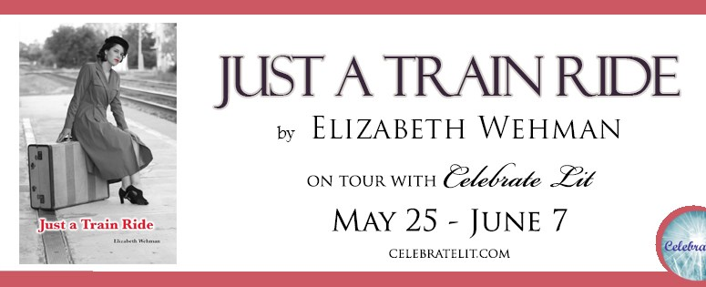 Just a Train Ride by Elizabeth Wehman
