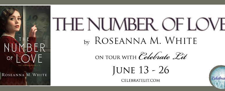 The Number of Love by Roseanna M. White