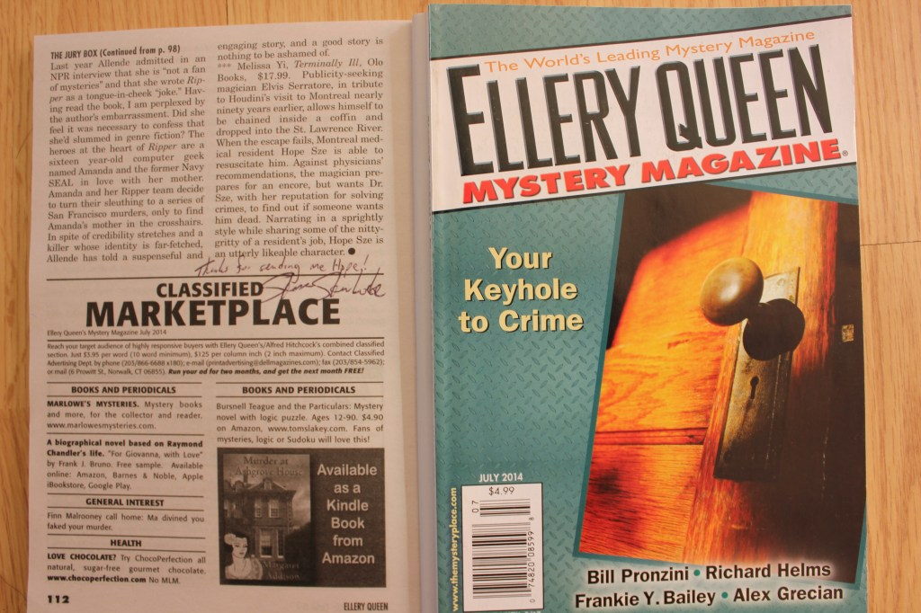 "By a stroke of luck, all Bloody Words participants received this copy of Ellery Queen's Mystery Magazine. The one where Steve pronounces Hope Sze an ""utterly likeable character."" I'll just keep repeating that. When I'm on my deathbed, I'll be like, ""utterly likeable character,"" and my great-grandkids will be like, Wot?"