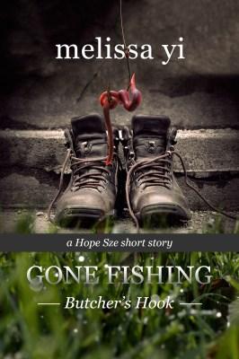 Gone Fishing III: Butcher's Hook