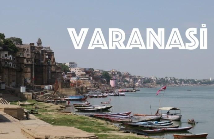 Hindistan'ın en eski şehri Varanasi'de ne yapılır ?