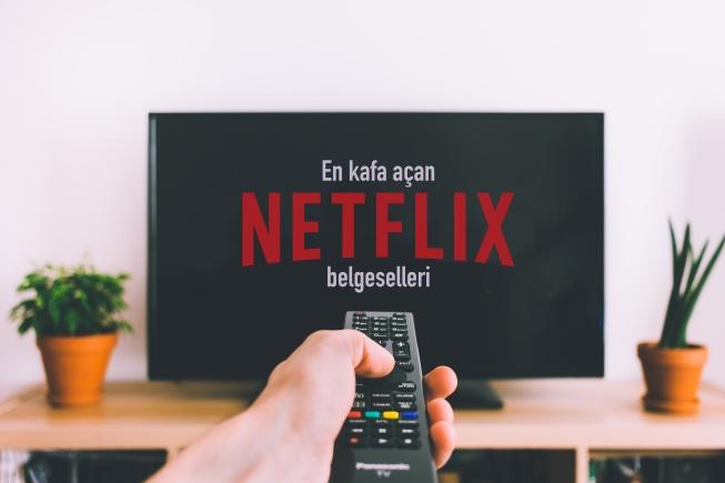 Kafa Açan Netflix Belgeselleri : 16 Belgesel Önerisi