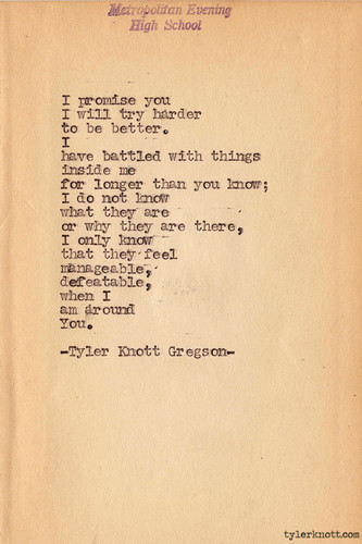 When I Am Around You - Tyler Knott Gregson