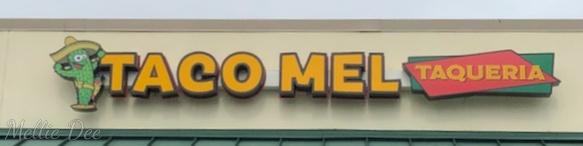 Taco Mel Taqueria | Lake Charles, Louisiana