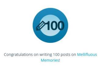 Mellifluous Memories 100 posts