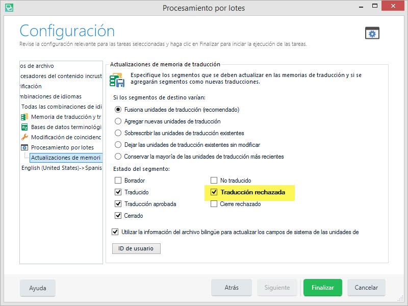 Elegimos el estado Traducción rechazada cuando actualizamos la memoria con los cambios de los archivos de destino actualizados