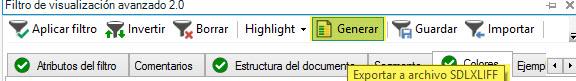 El botón Generar sirve para exportar los segmentos del filtro a un archivo SDLXLIFF