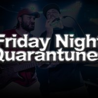 Friday Night Quarantunes Episode 1