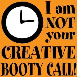 Creative Booty Call