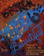 Broken/Beautful - NFS • Prints Available