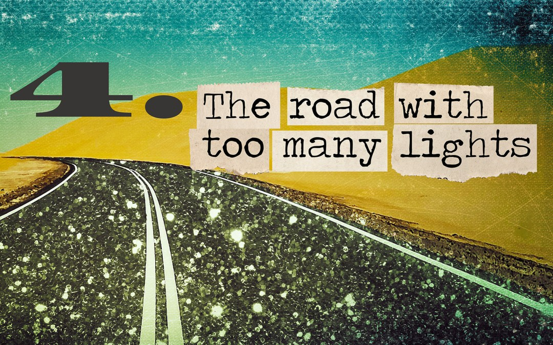 Soul Road #4 – The Road With Too Many Lights