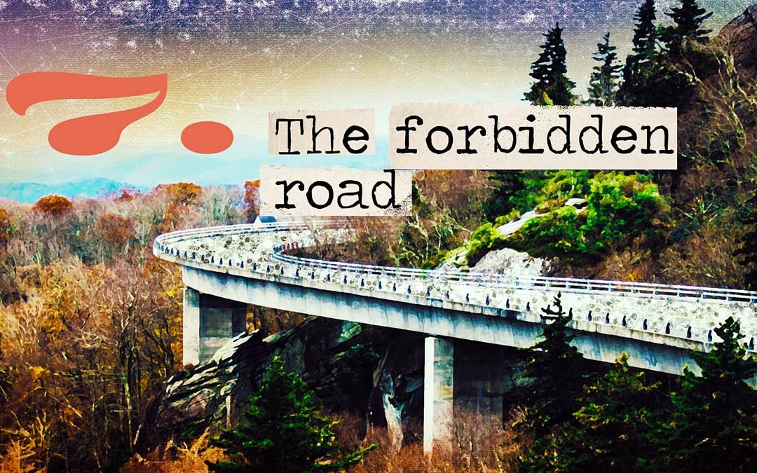 Soul Road #7 – The Forbidden Road