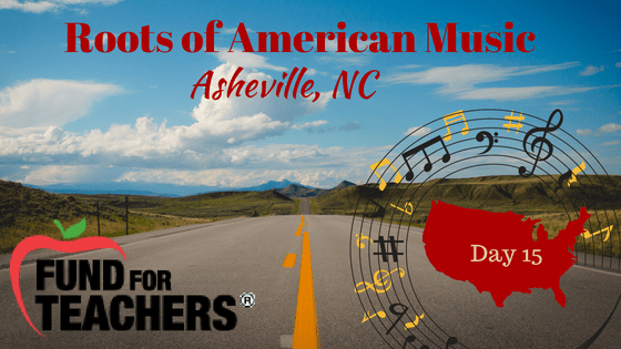 Roots of American Music – Swannanoa NC – Day 15