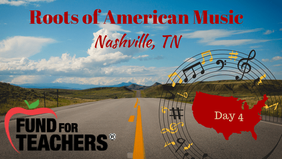 Roots of American Music – Nashville TN – Day 4