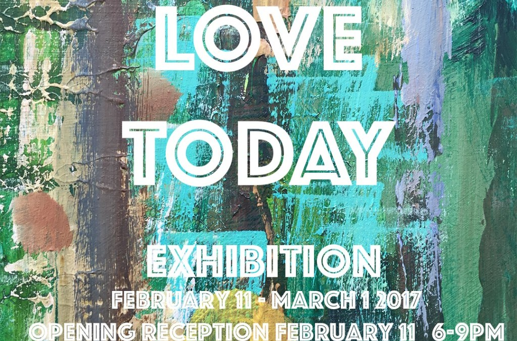 LOVE TODAY Exhibition Feb 11