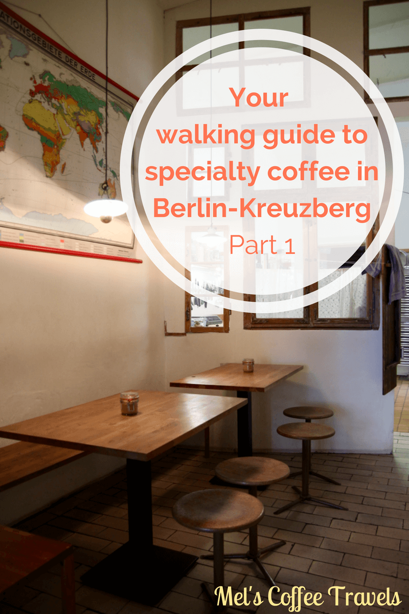 Your walking guide to specialty coffee in Berlin Kreuzberg_pinterest