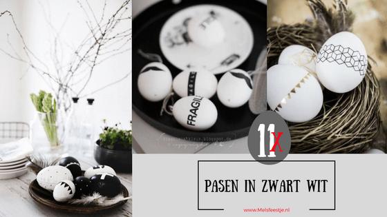 """""""11 keer Pasen in zwart wit ideeën van Pinterest blog afbeelding Melsfeestje"""""""
