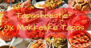 """""""Tapasfeestje! Dat schreeuwt om Spaanse tapas. Of je geeft een Tapasfeestje? 8x makkelijke tapas - Een handig overzicht met leuke recepten om jouw tapasfeestje tot een succes te maken - Hartige Spaanse plank - bruchetta - pil pil - albondigas - tortilla - kip met spek - tomaat mozzarella - salades - Mels Feestje en Feest hapje """""""