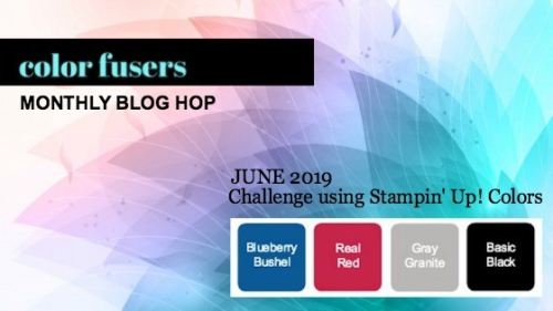 Color Fusers June 2019:  Blueberry Bushel, Real Red, Gray Granite, Black