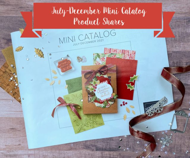 The July - December 2021 Mini Catalog by Stampin' Up!.  Pre-order your new catalog product share today with Melanie Hockin of Mel's Inky Fingers.