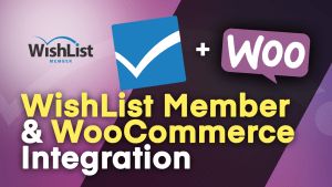 WishList Member & WooCommerce Integration