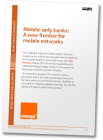 Mobile-only banks: A new frontier for mobile networks