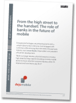 From the high street to the handset: The role of banks in the future of mobile