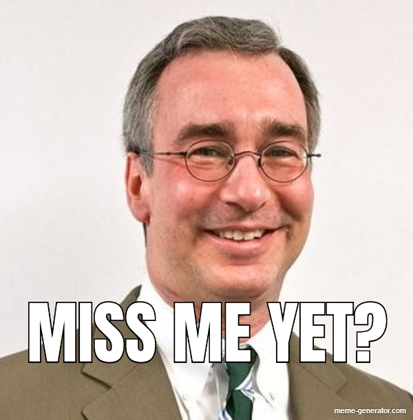 Miss Me Yet Meme Generator