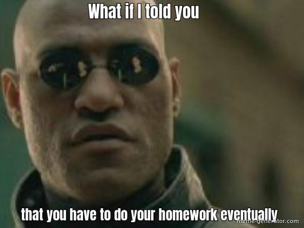 25 Homework Memes Every Student Will Love Blog
