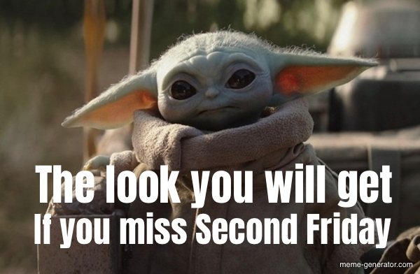 The Look You Will Get If You Miss Second Friday Meme Generator