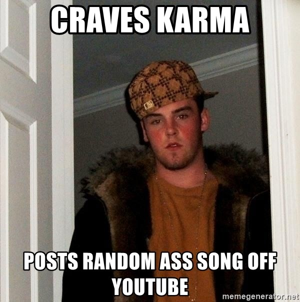 Bad Karma Meme Cringe Comp Youtube Bad Meme On Me Me