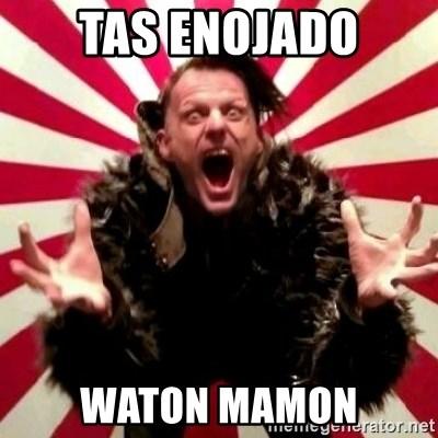 Tas Enojado Waton Mamon Advice Zoog Meme Generator
