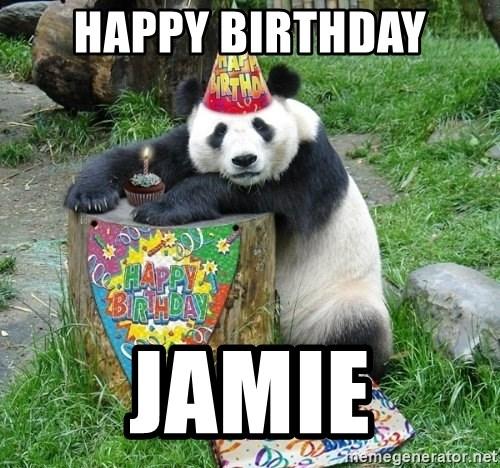 Happy Birthday Jamie Happy Birthday Panda Meme Generator