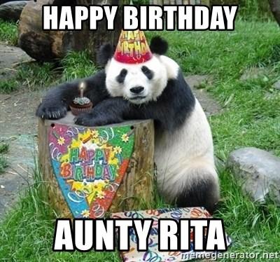 Happy Birthday Aunty Rita Happy Birthday Panda Meme Generator