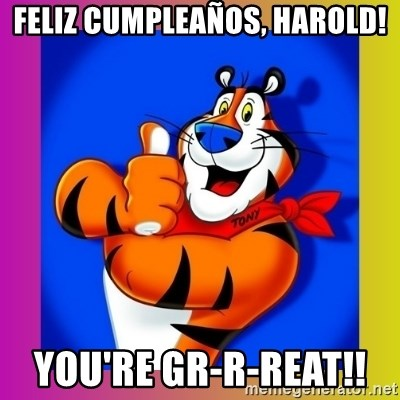 Feliz Cumple Harold Repito Feliz Cumple Que La Goce Meme De