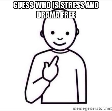 Guess Who Is Stress And Drama Free Guess Who Meme Generator