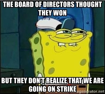 The Board Of Directors Thought They Won But They Don T Realize