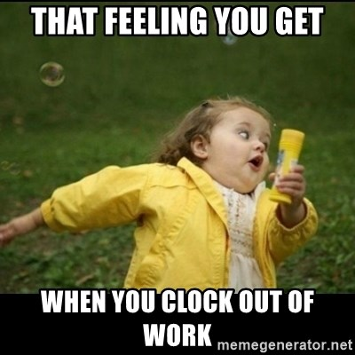 That Feeling You Get When You Clock Out Of Work Running Girl