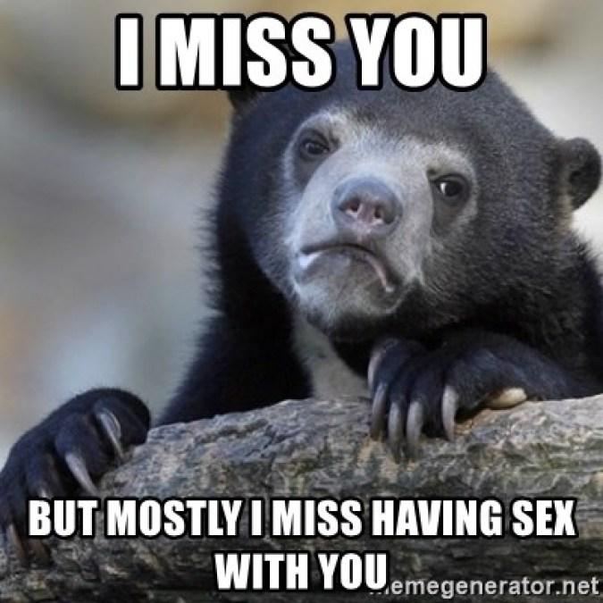I Miss You Sex Meme