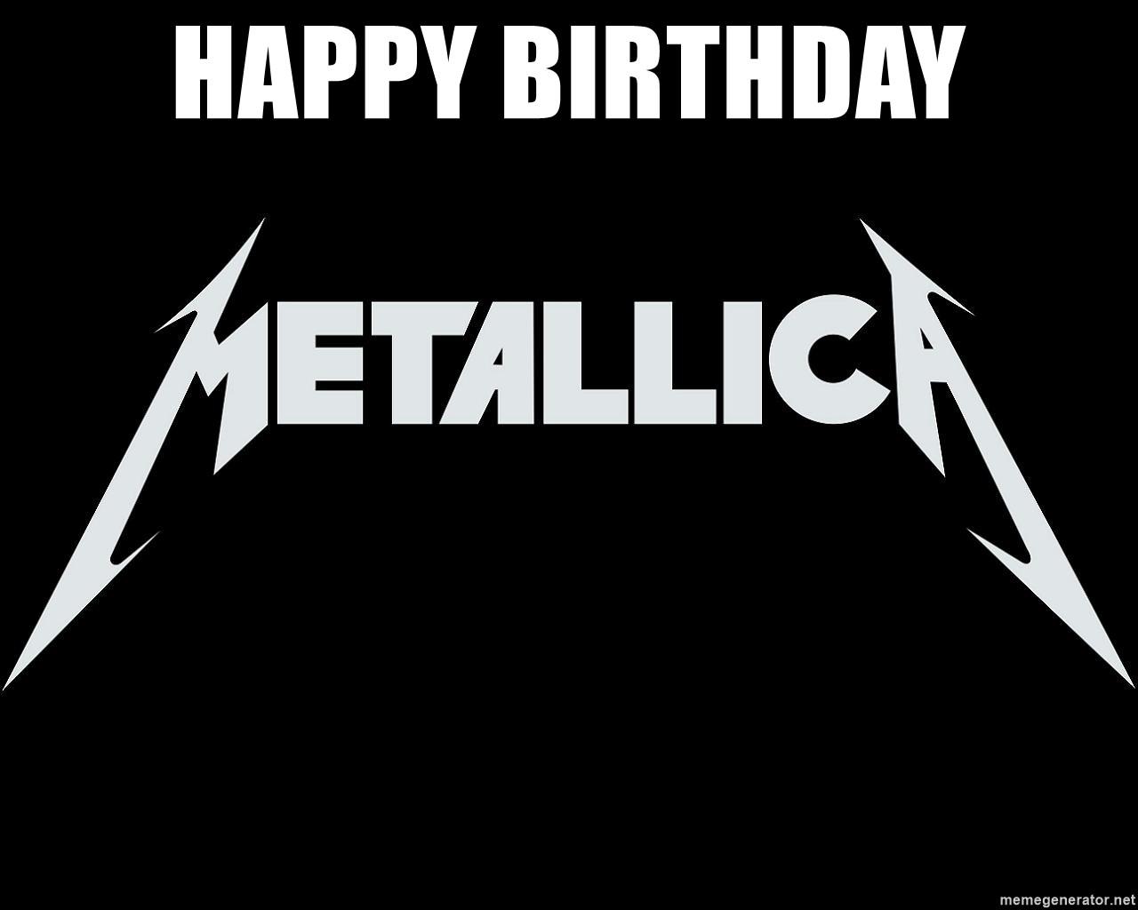 Happy Birthday Metallica Logo Meme Generator