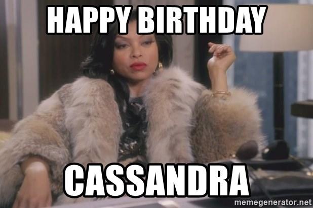 Happy Birthday Cassandra Cookie Empire Meme Generator