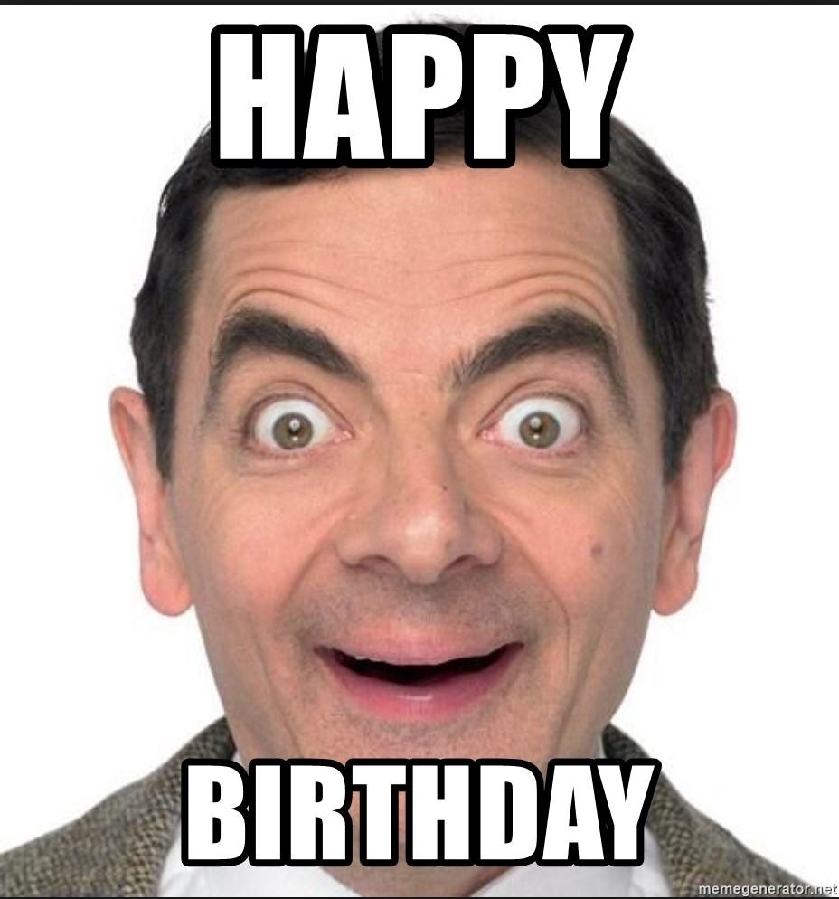 Happy Birthday Mr Bean Happy Meme Generator