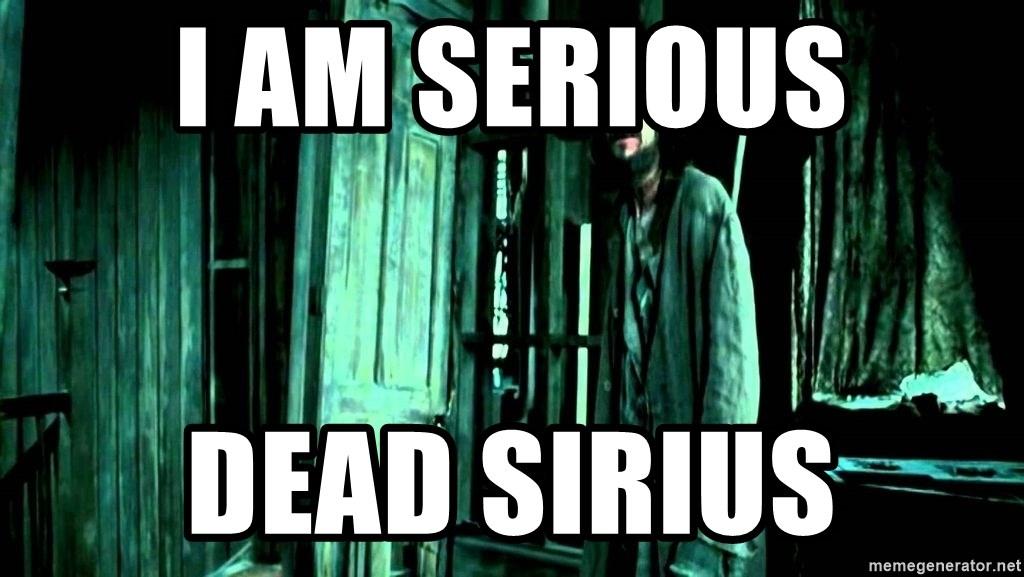 I Am Serious Dead Sirius Sirius Black Waiting Meme Generator