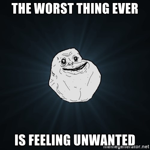 The Worst Feeling Is Feeling Unwanted By The Person You Want The