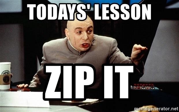 Zip It Lock It Put It In Your Pocket Memes