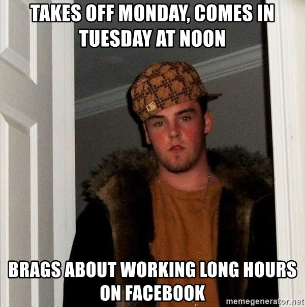Takes Off Monday Comes In Tuesday At Noon Brags About Working
