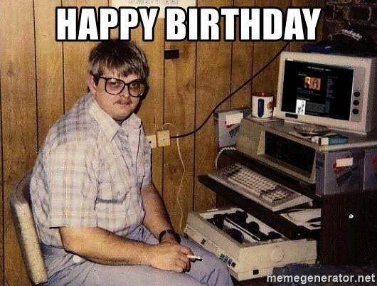 Happy Birthday Nerd Meme Generator