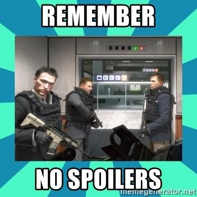 Remember No Spoilers No Russian Meme Generator